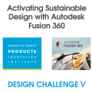 Design Challenge Webinar: Activating Sustainable Design with Autodesk Fusion 360
